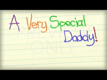 VERY SPECIAL DADDY STILL 1