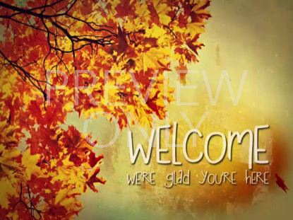 AUTUMNS ARRIVAL WELCOME