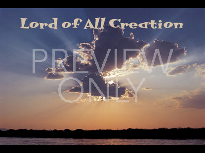 LORD OF CREATION STILL