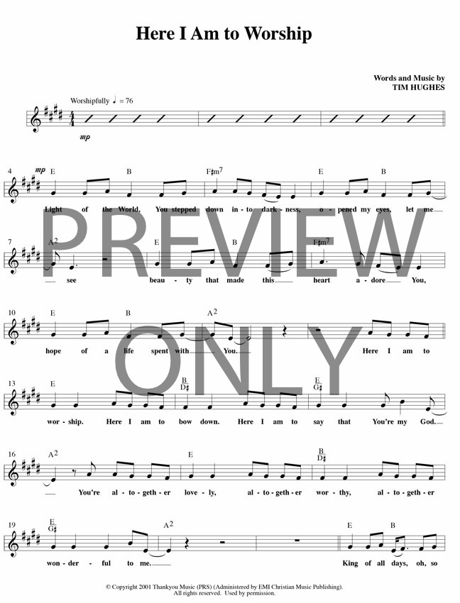 Here I Am To Worship Lead Sheet Lyrics Chords Tim Hughes