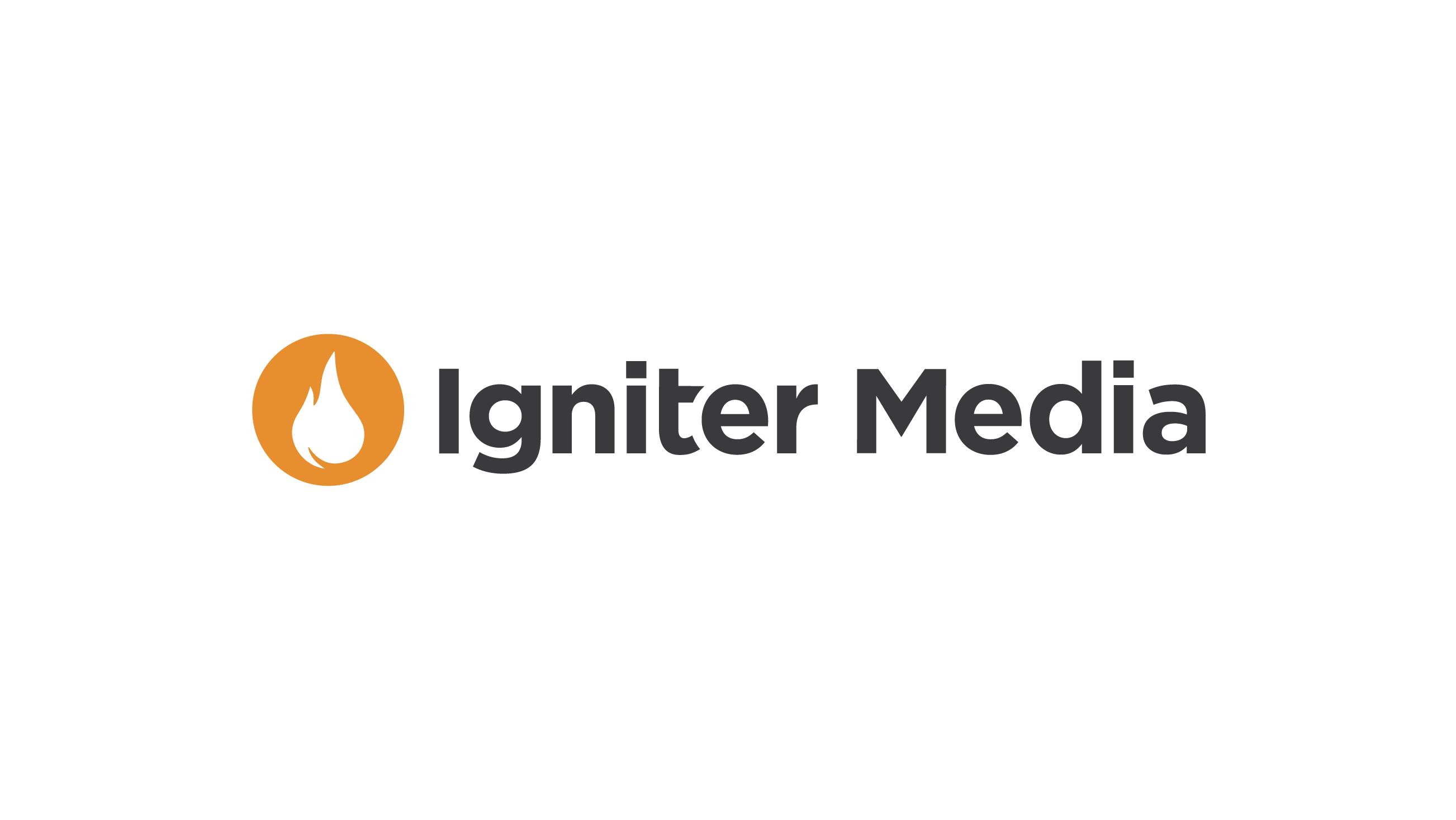 Igniter Media