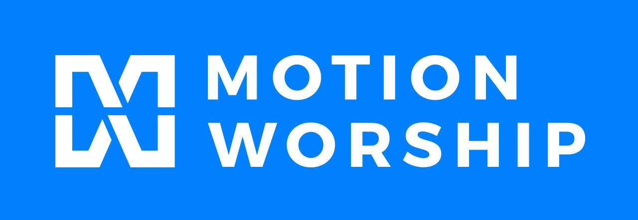 Motion Worship